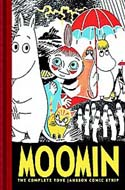 Moomin: The Complete Tove Jansson Comic Strip - Volume One by Tove Jansson