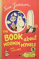 The Book About Moomin, Mymble and Little My by Tove Jansson