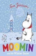 Moomin and the Winter Snow by Tove Jansson