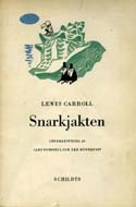 Snarkjakten (The Hunting of the Snark) by Lewis Carrol; Illustrated by Tove Jansson