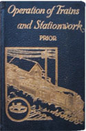 Operation of Trains and Stationwork by Fredrick J. Prior