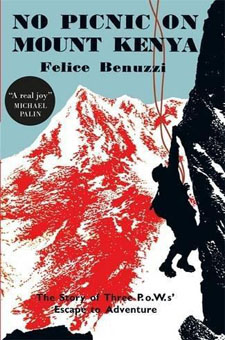 No Picnic on Mount Kenya by Felice Benuzzi