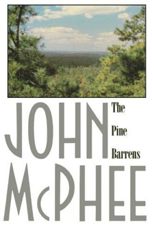 The Pine Barrens by John McPhee