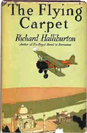 The Flying Carpet by Richard Halliburton