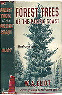 Forest Trees of the Pacific Coast by Willard Ayres Eliot