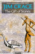 A Gift of Stones by Jim Crace