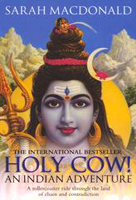 Holy Cow! An Indian Adventure by Sarah MacDonald