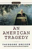 An American Tragedy by Theodore Dreiser, 2000 published by Signet Classic