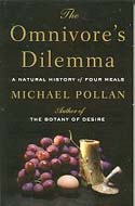 The Omnivore's Dilemma by Michael Pollan, 2006