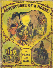 SOLD - Adventures of a Horse in Peace and War with engravings by Edmund Evans