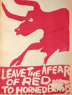 Leave the Fear of Red to Horned Beasts (1970)