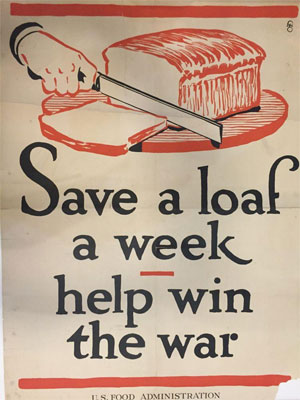 Save a Loaf a Week Help Win the War – World War 1 era