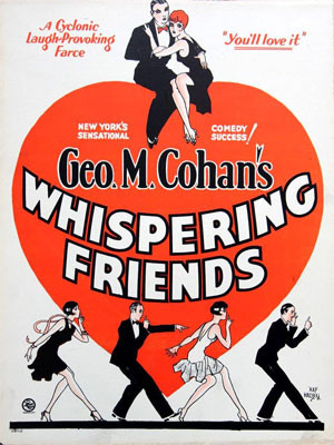 Designed by Hap Hadley, promoting the 1928 play Whispering Friends