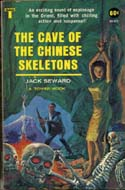 The Cave of the Chinese Skeletons by Jack Seward