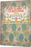 Grant Richards' Children's Annual for 1904 by T.W.H. Crosland (ed.)