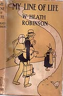 My Line of Life by W. Heath Robinson