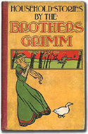 Household Stories from the Collection of the Brothers Grim Illustrated by Walter Crane