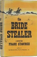 The Bride Stealer by Frank O'Rourke