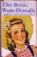 The Bride Wore Overalls by Carol Holliston