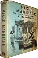 Mixed Marriage: Diary of a Portuguese Bride by Elizabeth Cadell