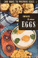 300 Ways to Serve Eggs by Ruth Berolsheimer