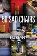 ISBN 1601671490  50 Sad Chairs by Bill Keaggy