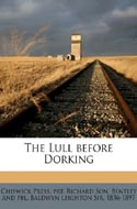 The Lull Before Dorking - Chiswick Press