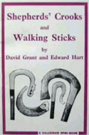 Shepherds' Crooks & Walking Sticks by David Grant & Edward Hart
