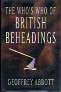 ISBN 0233997741 - The Who's Who of British Beheadings