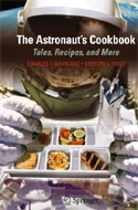 The Astronaut's Cookbook: Tales, Recipes and More by Charles T. Bourland