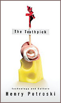 ISBN 9780307266361 The Toothpick: Technology and Culture