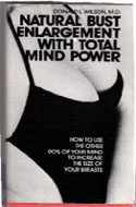 ISBN: 0935384006 Natural Bust Enlargement with Total Mind Power