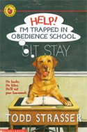 Help I'm Trapped in Obedience School by Todd Strasser