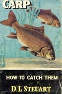 Carp: How to Catch Them by D.L. Steuart