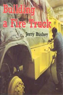 Building a Fire Truck by Jerry Bushey