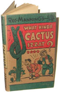 What Kinda Cactus Izzat? by Reg Manning