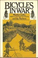 Bicycles in War by Martin Caidin and Jay Barbree