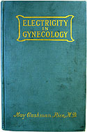 Electricity in Gynecology by May Cushman Rice