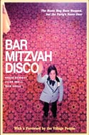 Bar Mitzvah Disco: Everyone's Invited  by Roger Bennett, Nick Kroll and Jules Shell