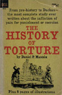 ISBN: 0750932716 The History of Torture - Daniel P. Mannix