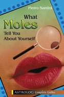 ISBN: 9789654940993 What Moles Tell You About Yourself - Pietro Santini