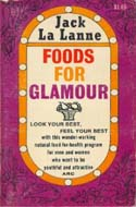 Foods For Glamour by Jack LaLanne