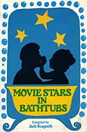 Movie Stars in Bathtubs by Jack Scagnetti