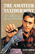 ISBN ISBN: 0805510354 The Amateur Taxidermist by Jean Labrie