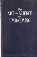 Carl Lewis Barnes - The Art and Science of Embalming