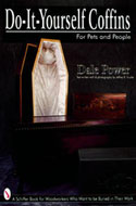 Do-It-Yourself Coffins by Dale Power - ISBN 0764303376