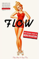 ISBN 9780312379964 Flow: The Cultural Story of Menstruation by Elissa Stein, Susan Kim