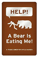 Help! A Bear is Eating Me by Mykle Hansen