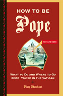 ISBN 0811852210 How to Be Pope - Piers Marchant