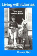ISBN 0916289230  Living With Llamas by Rosana Hart